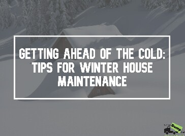 Tips for Winter House Maintenance